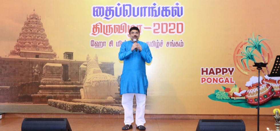 Consul General Dr. K. Srikar Reddy's remarks during the celebration of THAI PONGAL FESTIVAL 2020 on 12th January, 2020.
