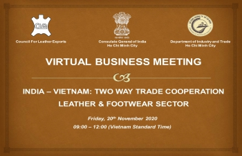 India – Vietnam both way trade Cooperation in Leather and Footwear Sectors (20th November, 2020)