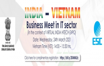 INDIA - VIETNAM BUSINESS MEET IN IT SECTOR (in the context of VIRTUAL INDIA HITECH EXPO) (24.03.2021)