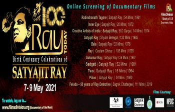 Film Festival to celebrate the birth centenary of legendary film maker, Satyajit Ray