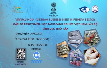 VIRTUAL INDIA - VIETNAM BUSINESS MEET IN FISHERY SECTOR (26th October, 2021)